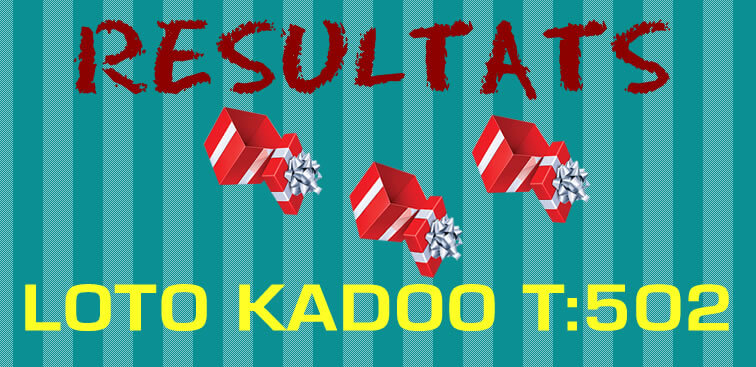 Résultats loto Kadoo T502