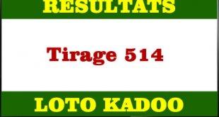 Résultats du lotto kadoo tirage 514