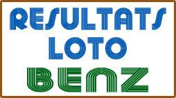 Les numéros gagnants ou résultats du loto Benz