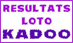 Numéros gagnants ou résultats des jeux du loto Kadoo