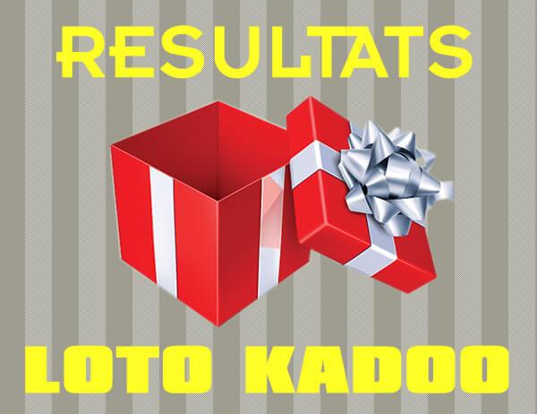 Résultat du loto Kadoo T500